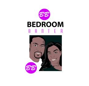 Bedroom Banter